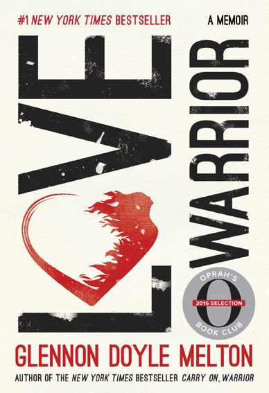 Book Review | Love Warrior | Glennon Doyle Melton