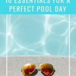 Ten Essentials for a Perfect Pool Day