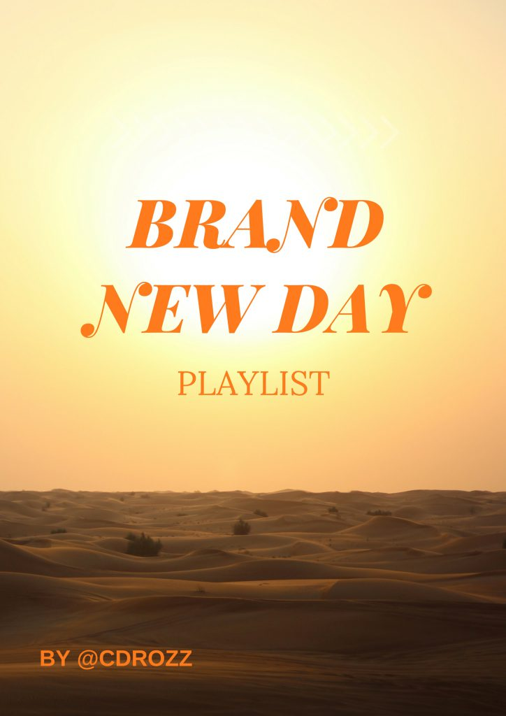 Brand New Day Playlist