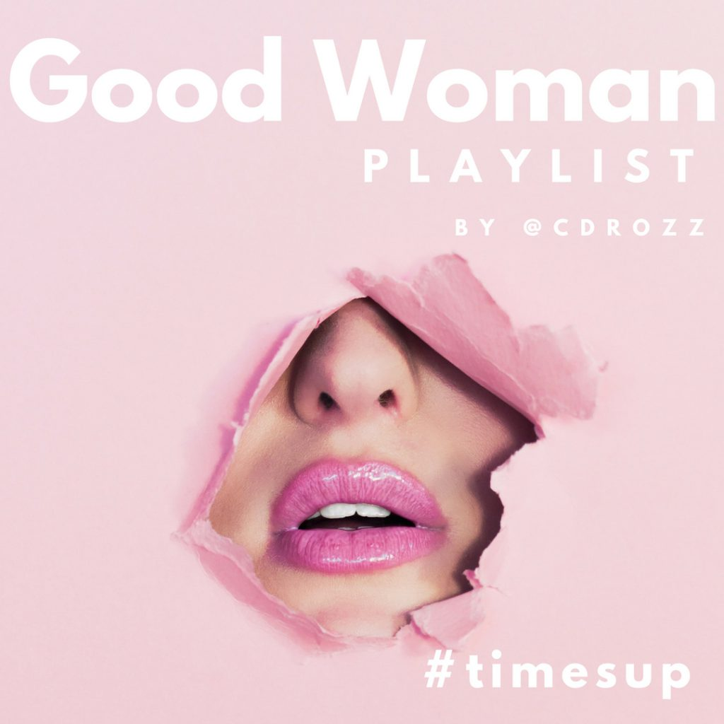 Good Woman Spotify Playlist Graphic