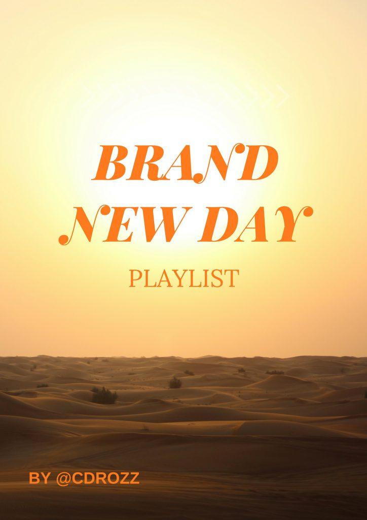 Brand New Day Playlist