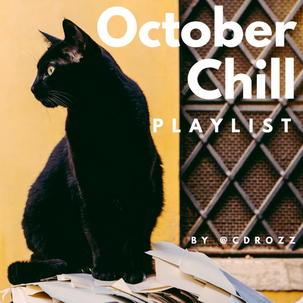 October Chill Spotify Playlist