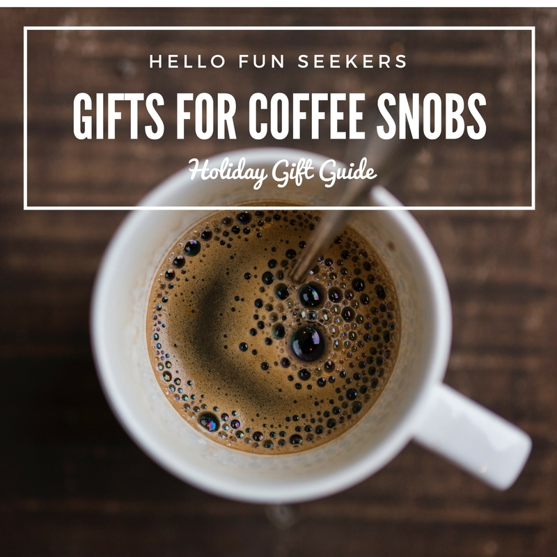 Holiday Gifts for Coffee Snobs